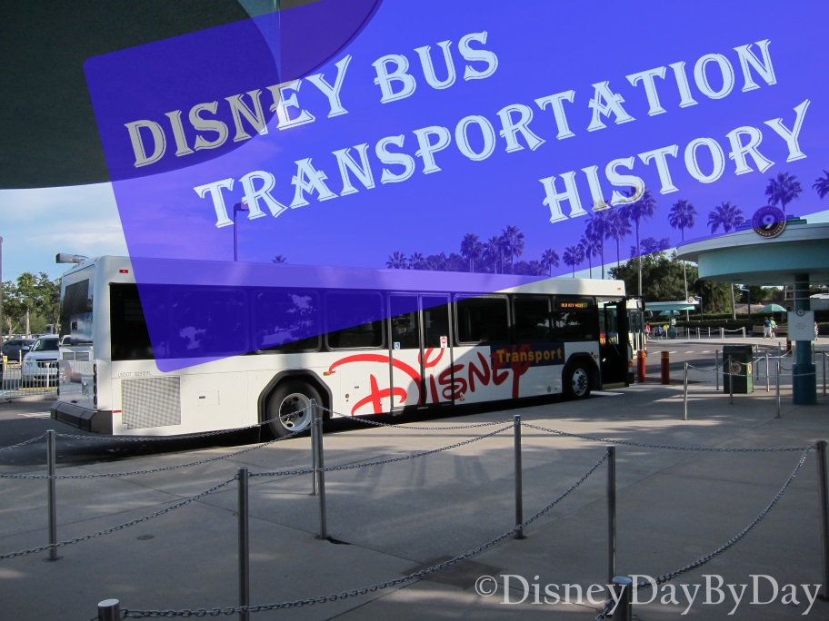 Disney World Bus Transporation History - DisneyDayByDay
